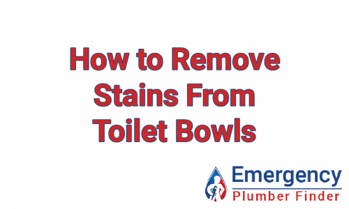 remove stains from toilet bowls